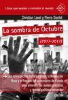 LA SOMBRA DE OCTUBRE (1917 - 2017)