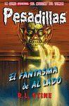 EL FANTASMA DE AL LADO (PESADILLAS 25)