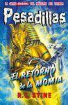 EL RETORNO DE LA MOMIA (PESADILLAS 26)