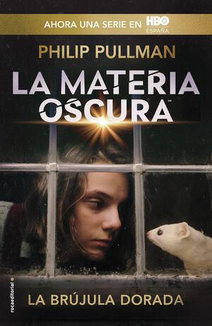 LA BRÚJULA DORADA (LA MATERIA OSCURA 1)