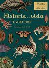 HISTORIA DE LA VIDA. EVOLUCIÓN