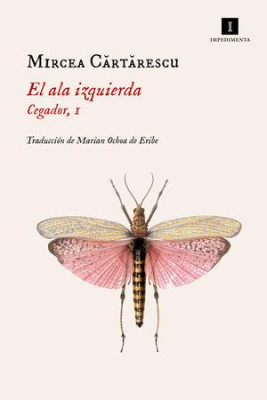 EL ALA IZQUIERDA (CEGADOR 1)