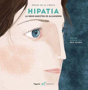 HIPATIA. LA GRAN MAESTRA DE ALEJANDRÍA