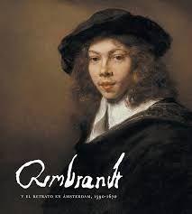 REMBRANDT Y EL RETRATO EN AMSTERDAM, 1590-1670 (RUSTICA)