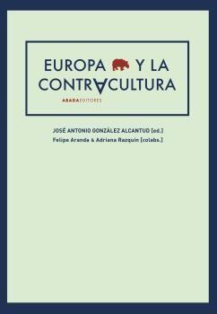 EUROPA Y LA CONTRACULTURA