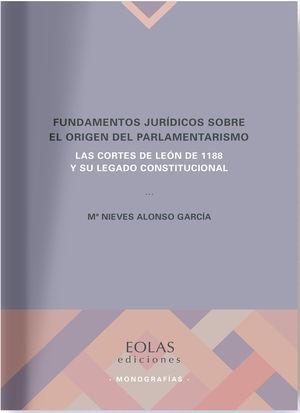 FUNDAMENTOS JURIDICOS SOBRE EL ORIGEN DEL PARLAMENTARISMO