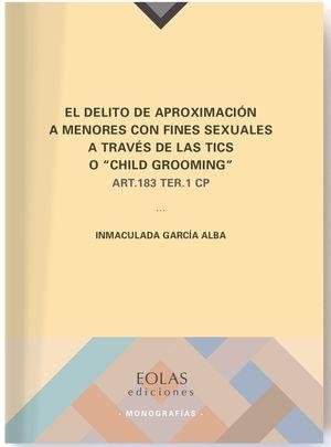 EL DELITO DE APROXIMACION A MENORES CON FINES SEXUALES A TRAVES D