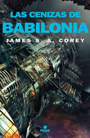LAS CENIZAS DE BABILONIA. THE EXPANSE 6