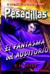 EL FANTASMA DEL AUDITORIO (PESADILLAS 27)