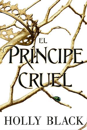 EL PRINCIPE CRUEL (LOS HABITANTES DEL AIRE 1)