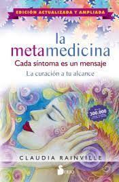 LA METAMEDICINA. EDICIÓN ACTUALIZADA Y AMPLIADA