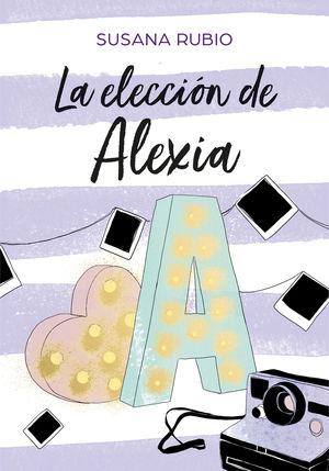 LA ELECCIÓN DE ALEXIA