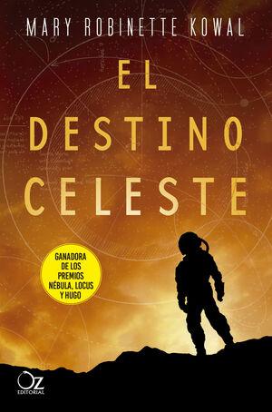 EL DESTINO CELESTE. LADY ASTRONAUTS 2
