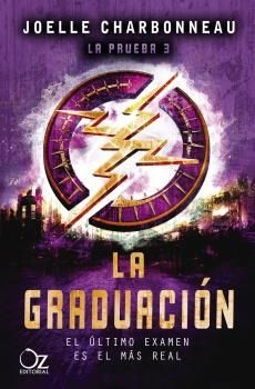 LA GRADUACIÓN( LA PRUEBA 3)