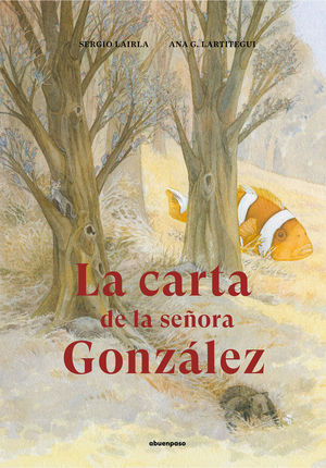 LA CARTA DE LA SEÑORA GONZALEZ