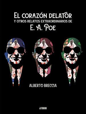 EL CORAZON DELATOR Y OTROS RELATOS EXTRAORDINARIOS DE POE