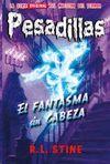 EL FANTASMA SIN CABEZA (PESADILLAS 30)