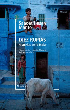 DIEZ RUPIAS. HISTORIAS DE LA INDIA