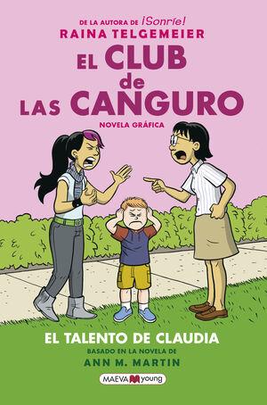 EL TALENTO DE CLAUDIA (EL CLUB DE LAS CANGURO 4)
