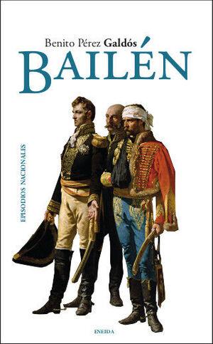 BAILÉN. EPISODIOS NACIONALES 4. PRIMERA SERIE