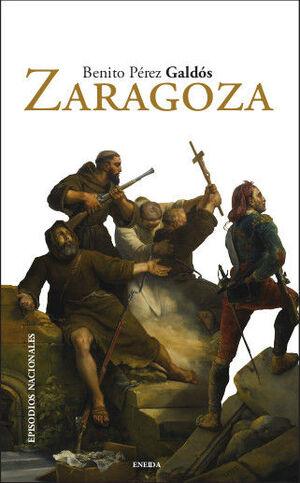 ZARAGOZA. EPISODIOS NACIONALES 6. PRIMERA SERIE