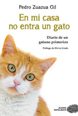 PACK: EN MI CASA NO ENTRA UN GATO + DIARIO GATUNO