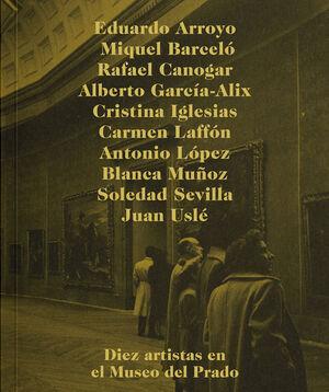 DIEZ ARTISTAS Y EL MUSEO DEL PRADO