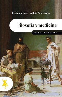 FILOSOFIA Y MEDICINA. UNA HISTORIA DE AMOR