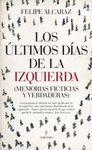 LOS ULTIMOS DIAS DE LA IZQUIERDA