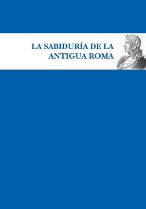 SABIDURIA DE LA ANTIGUA ROMA