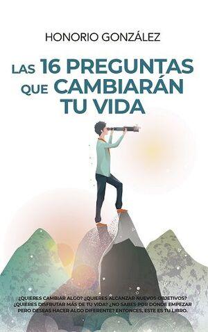 16 PREGUNTAS QUE CAMBIARÁN TU VIDA