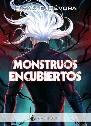 MONSTRUOS ENCUBIERTOS (MONSTRUO BUSCA MONSTRUO 2)