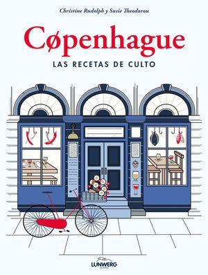 COPENHAGUE. RECETAS DE CULTO