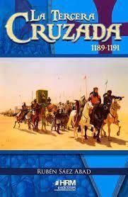 LA TERCERA CRUZADA 1189-1191