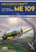 MESSERSCHMITT ME-109 AGUILAS LUFTWAFFE