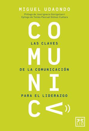 COMUNICA LAS CLAVES DE LA COMUNICACION