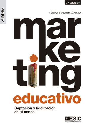 MARKETING EDUCATIVO. 2ª ED.