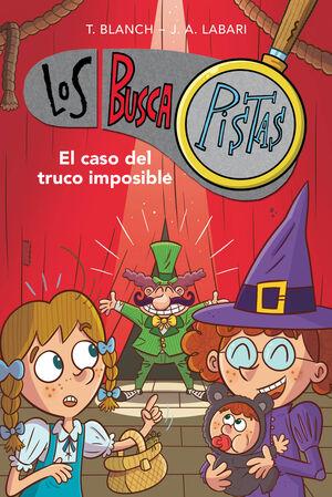 EL CASO DEL TRUCO IMPOSIBLE (LOS BUSCAPISTAS 12)