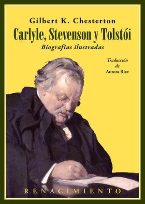 CARLYLE, STEVENSON Y TOLSTOI. BIOGRAFIAS ILUSTRADAS