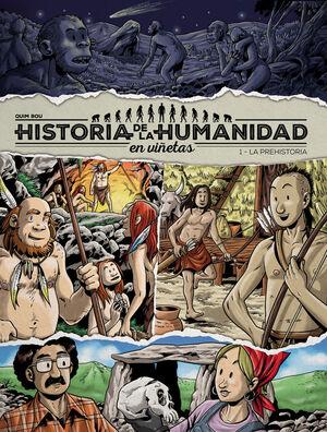 HISTORIA HUMANIDAD EN VIÑETAS. 1 PREHISTORIA