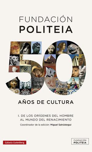 FUNDACION POLITEIA 1 . 50 AÑOS DE CULTURA (1969-2019)
