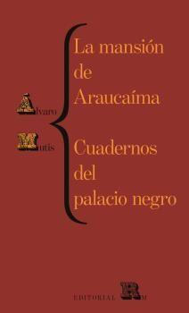 LA MANSIÓN DE ARAUCAÍMA / CUADERNOS DEL PALACIO NEGRO