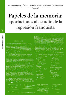 PAPELES DE LA MEMORIA: APORTACIONES AL ESTUDIO DE LA REPRESIÓN FLAQUITA
