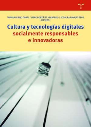 CULTURA Y TECNOLOGIAS DIGITALES SOCIALMENTE RESPONSABLES E INNOVA