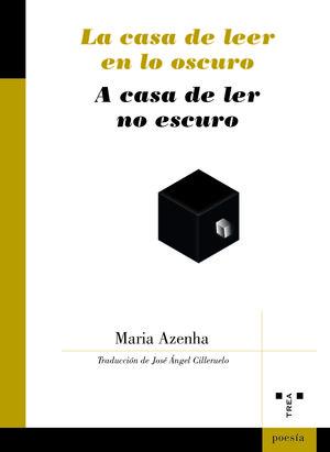 LA CASA DE LEER EN LO OSCURO / A CASA DE LER NO ESCURO