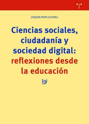 CIENCIAS SOCIALES, CIUDADANIA Y SOCIEDAD DIGITAL: REFLEXIONES DES