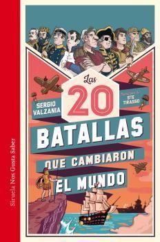 20 BATALLAS QUE CAMBIARON EL MUNDO, LAS