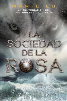 LA SOCIEDAD DE LA ROSA (LOS JOVENES DE LA ELITE 2)