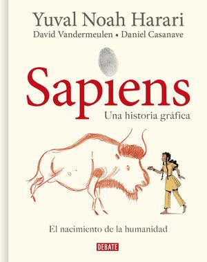 SAPIENS. VOL. 1 EL NACIMIENTO DE LA HUMANIDAD