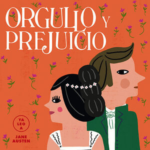ORGULLO Y PREJUICIO (YA LEO A) JANE AUSTEN